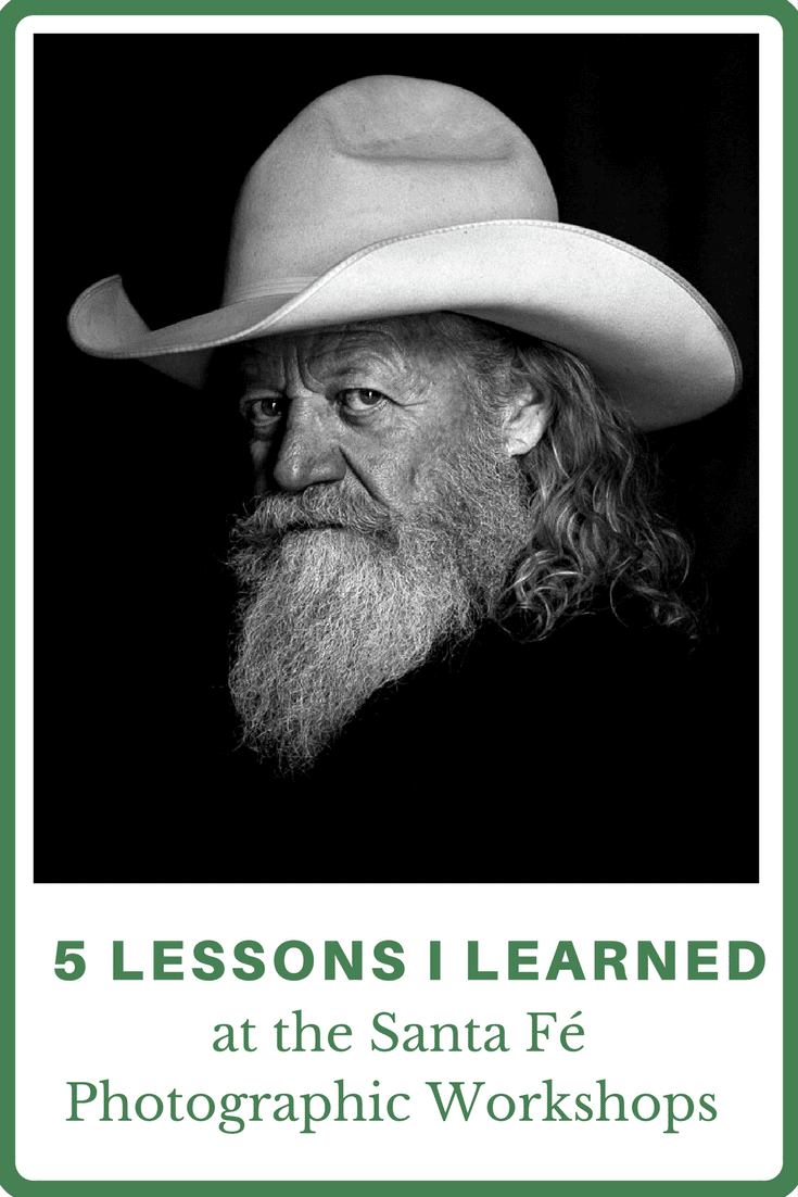 5 Essential Lessons (and 1 Great Tip) I learned about Photography at the Santa Fé Photographic Workshops (1)