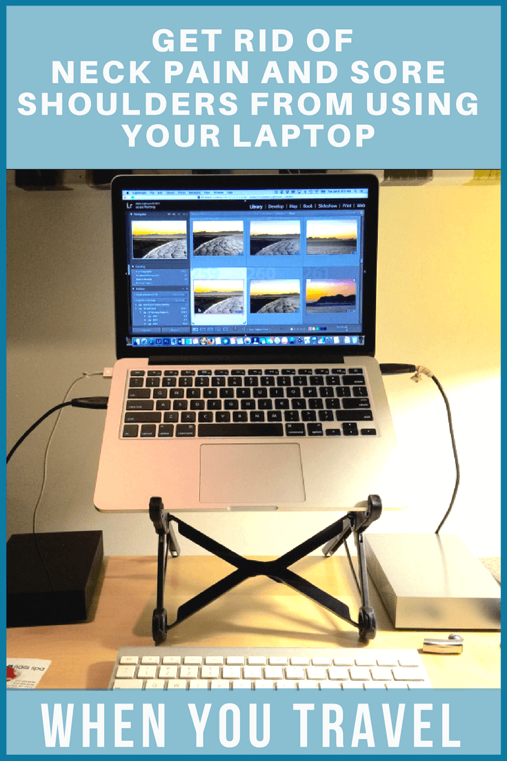 How to get rid of neck pain and sore shoulders from using your laptop when you travel