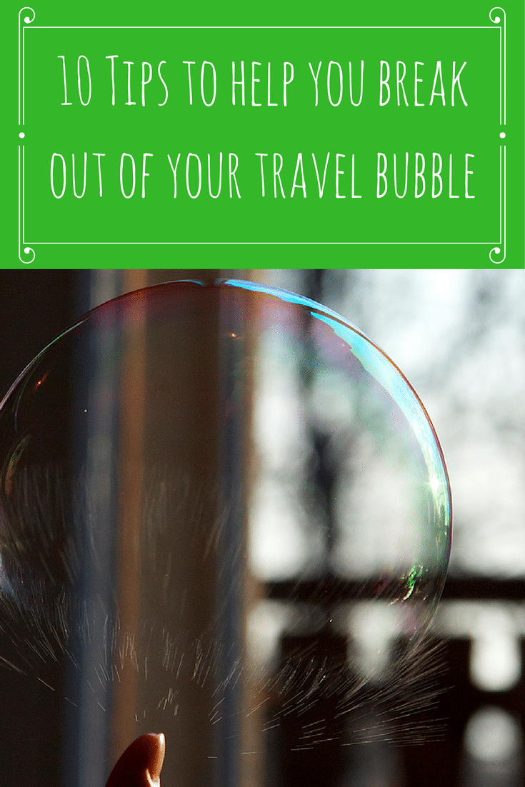 If you don't know if you travel in a bubble - find out here.