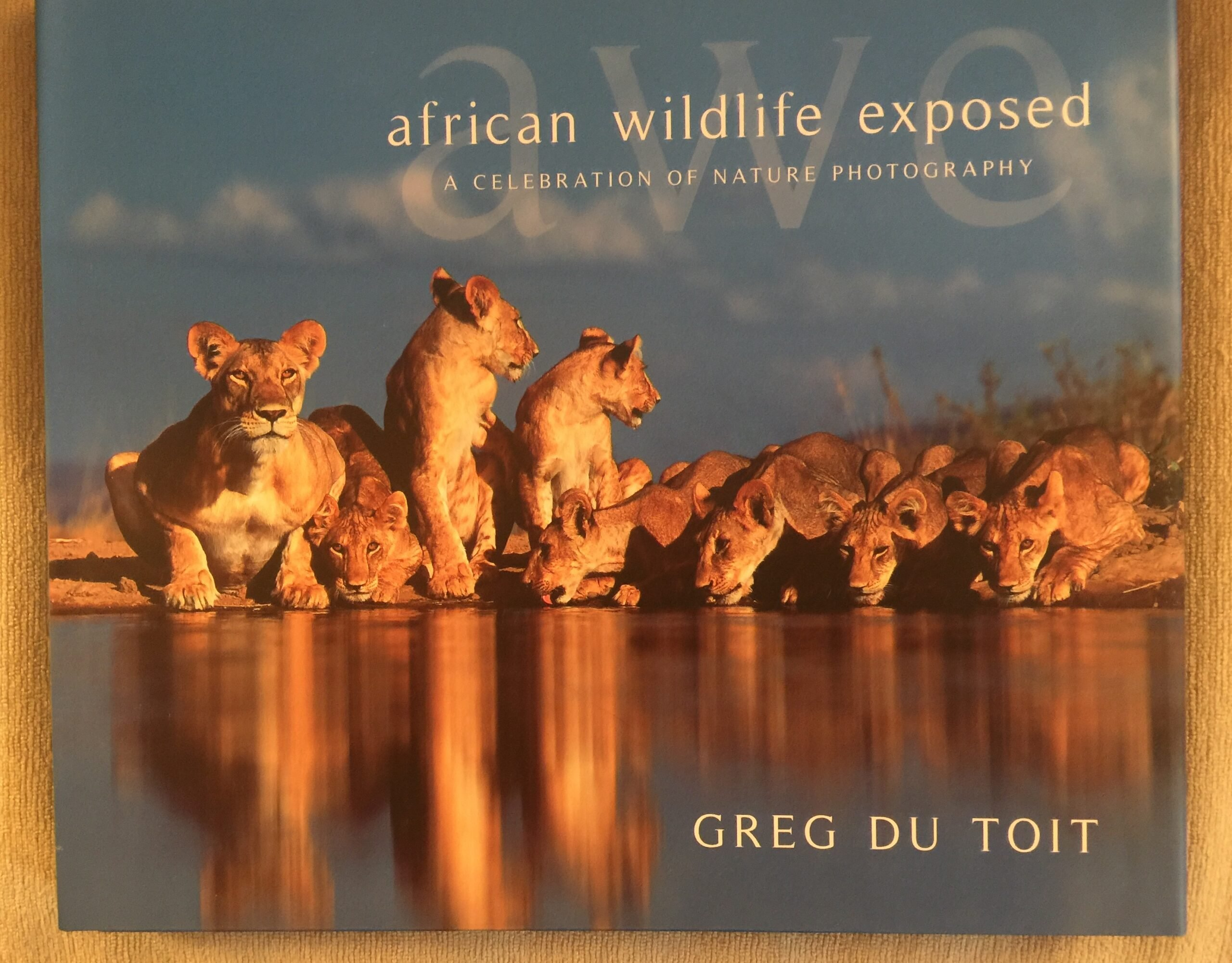 """Cover of book """"African Wildlife Exposed"""" by Greg du Toit"""