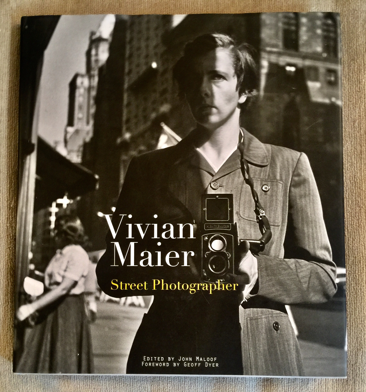 "Cover of Book ""Vivian Maier: Street Photographer"""