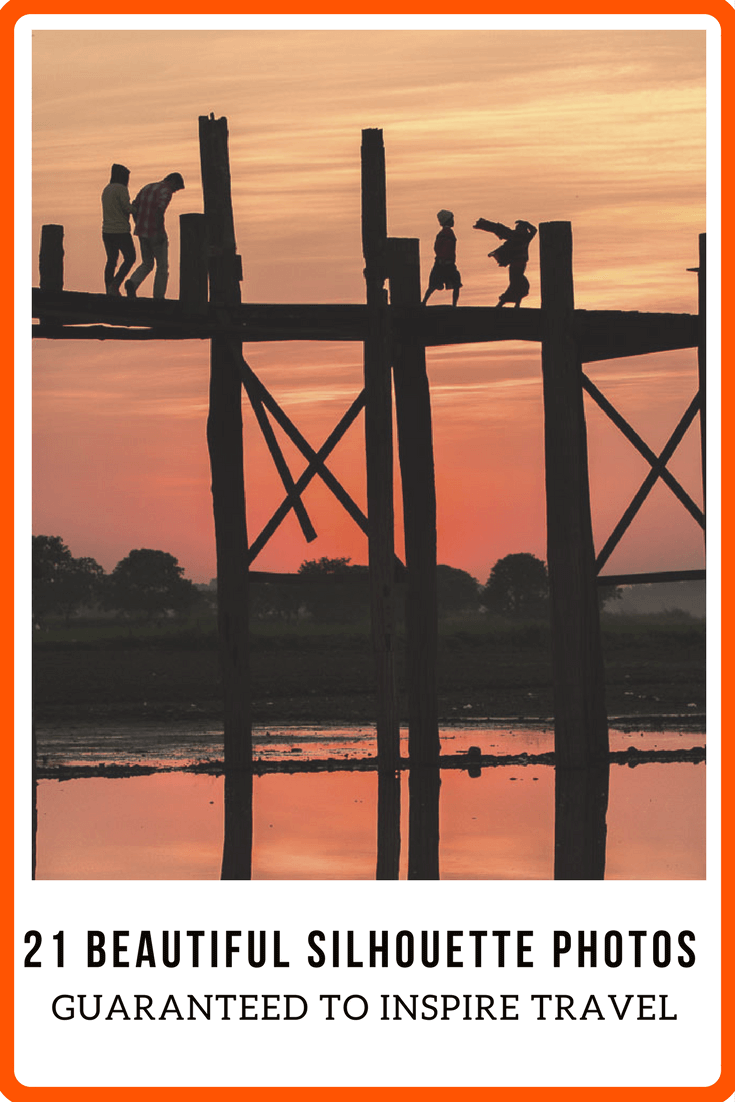 21 Beautiful Silhouette Photos Guaranteed to Inspire Travel - You know you want to go!
